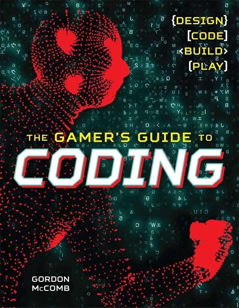 Le guide du joueur sur le codage par Gordon McComb (43297289)