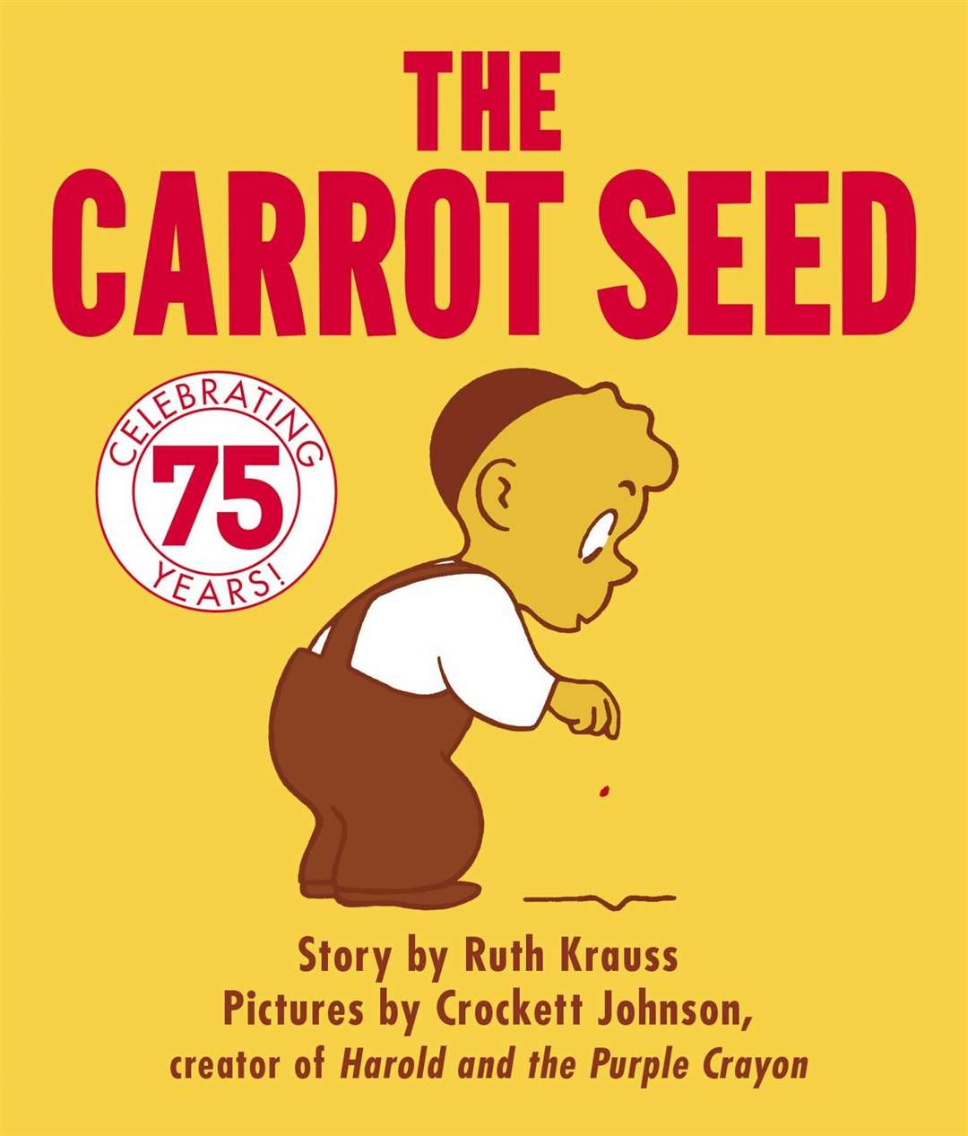 The Carrot Seed by Ruth Krauss and Crockett Johnson (46204148)