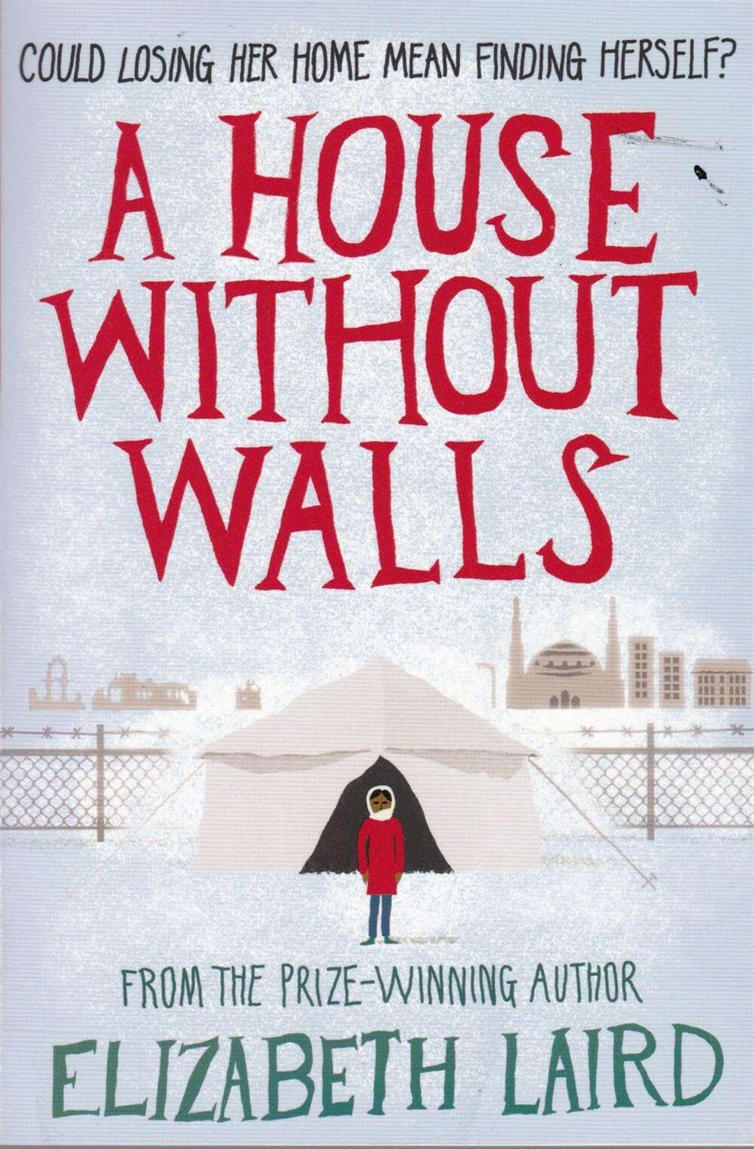 A House Without Walls by Elizabeth Laird (41293312)