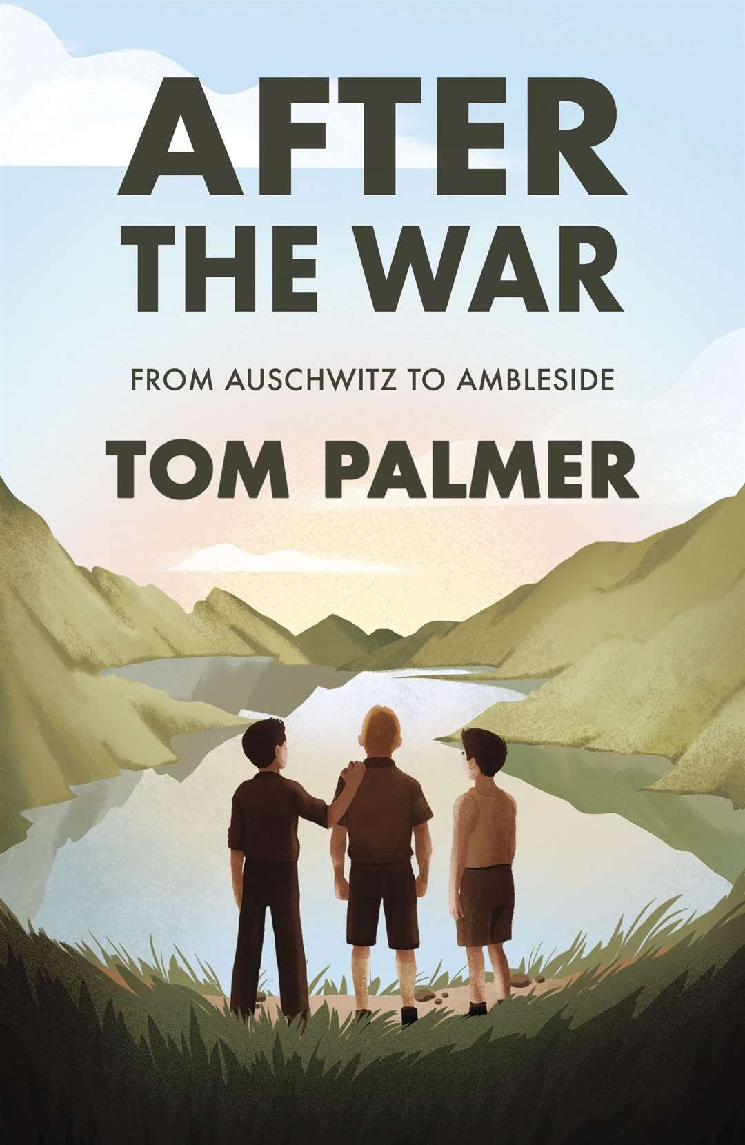 After The War: From Auschwitz to Ambleside by Tom Palmer (42617230)