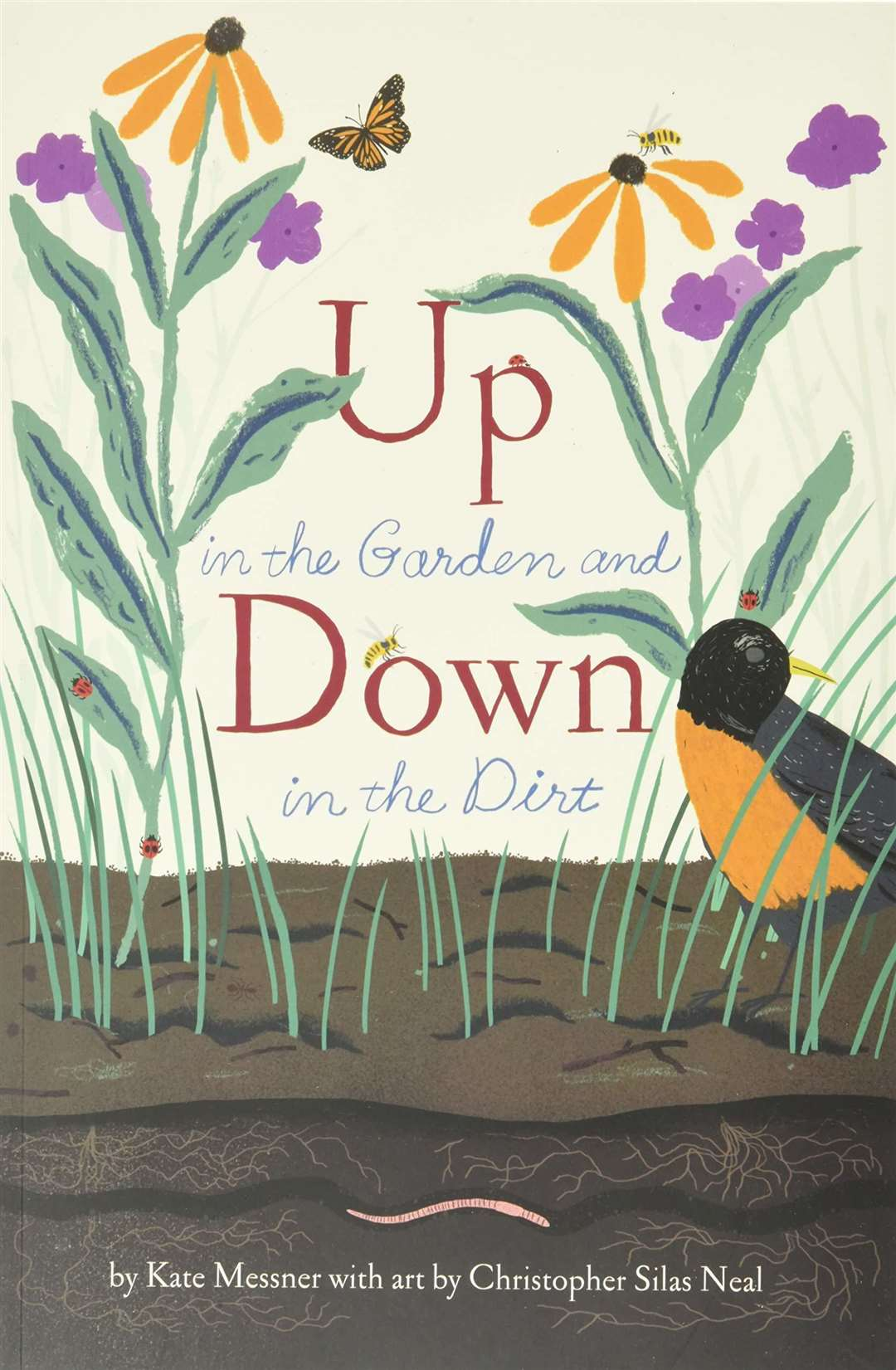 Up in the Garden and Down in the Dirt by Kate Messner and Christopher Silas Neal (46204139)