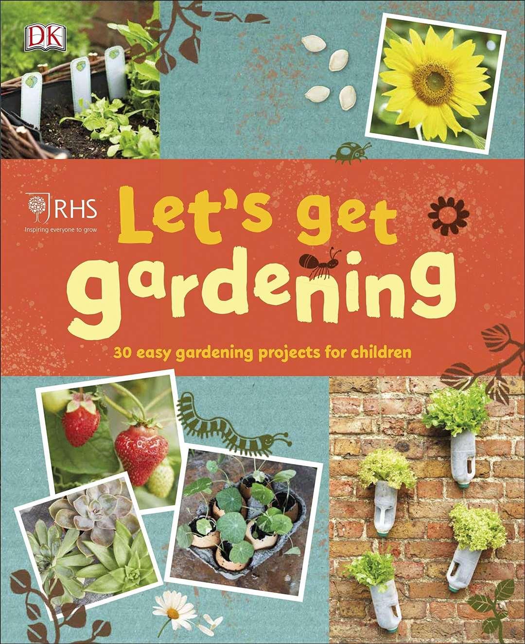 RHS Let's Get Gardening by DK (46204134)