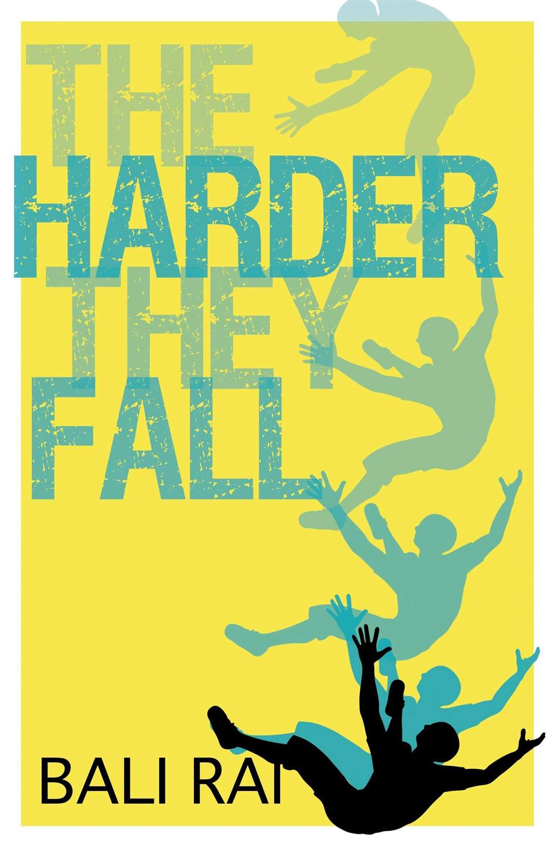 The Harder They Fall by Bali Rai (42617214)