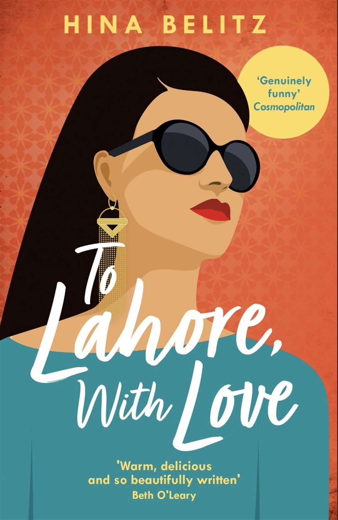 To Lahore With Love is Hina Belitz's second novel (30867598)