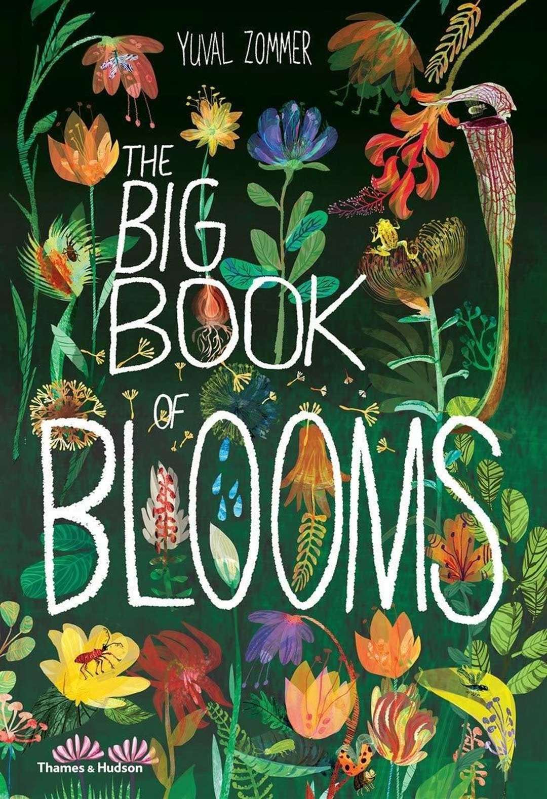 The Big Book of Blooms by Yuval Zommer (46204154)