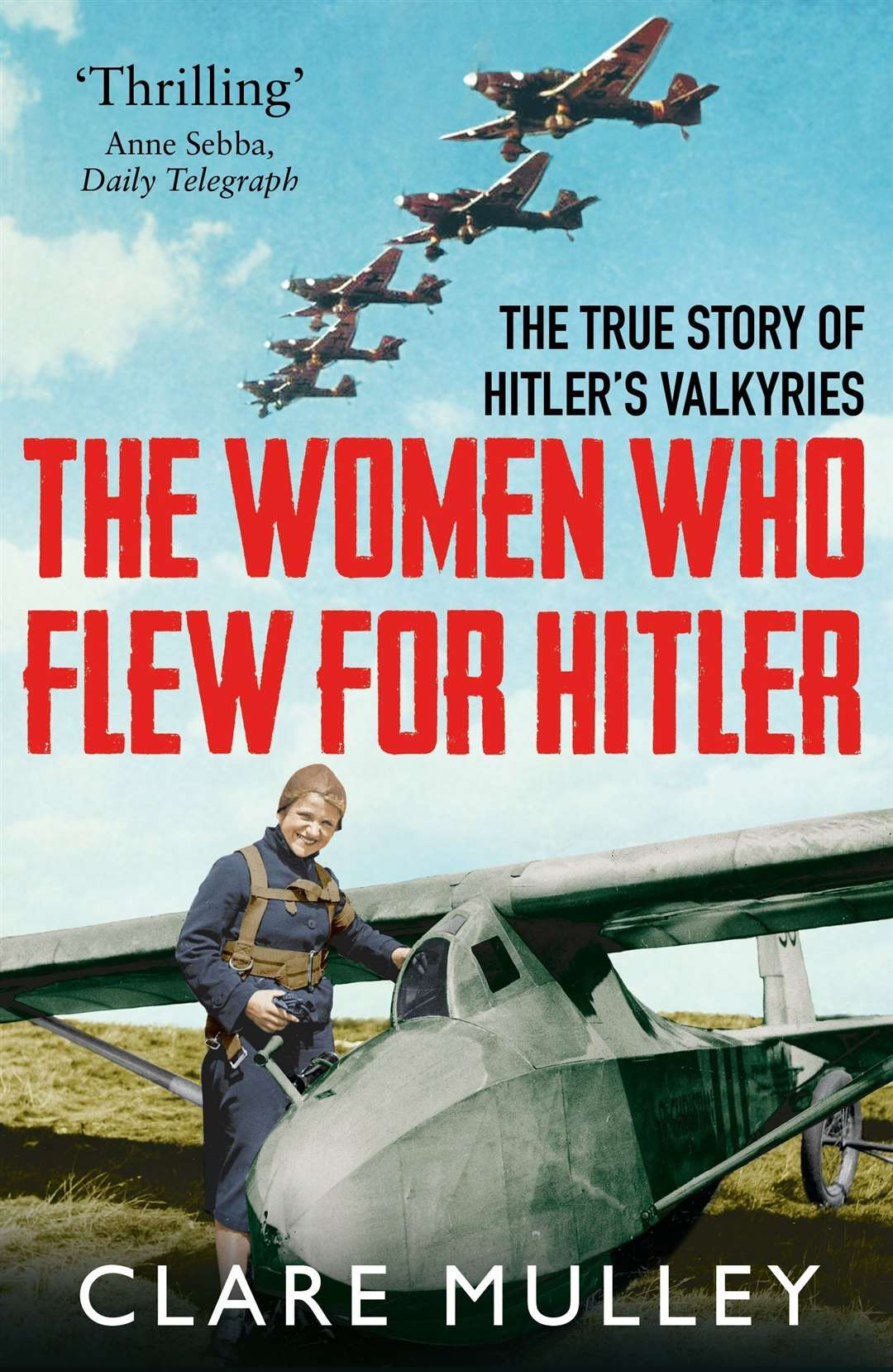 The Women Who Flew For Hitler (26620858)