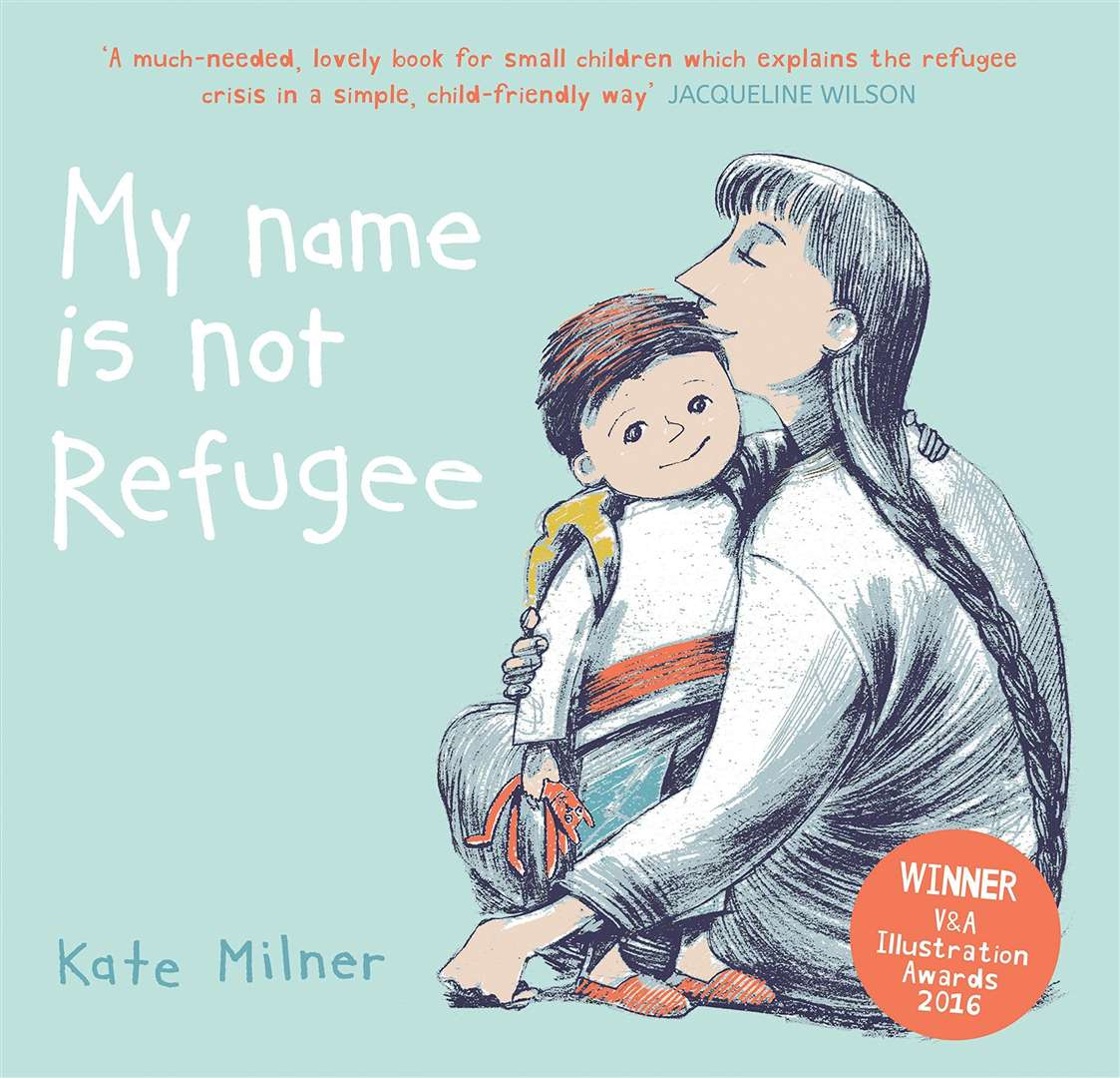 My Name is Not Refugee by Kate Milner (41293319)