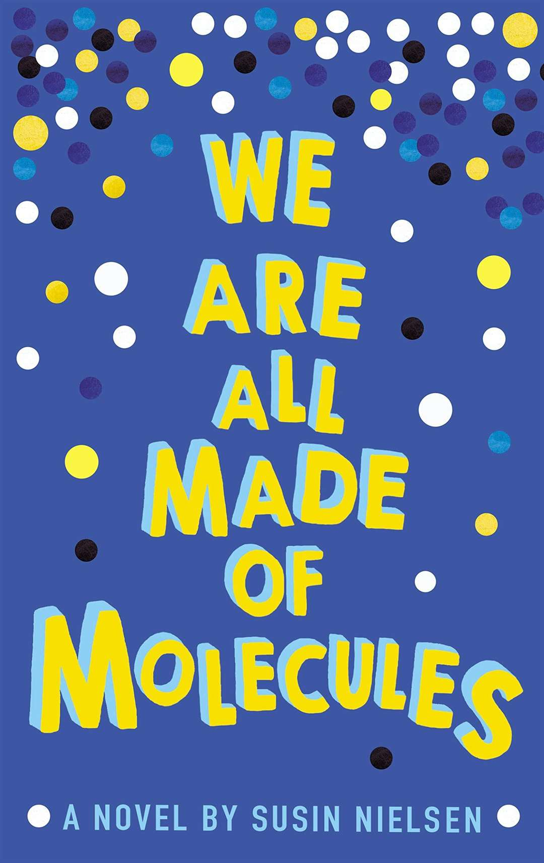 We are all Made of Molecules by Susin Neilson (44164560)